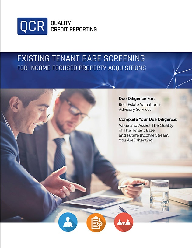 Existing Tenant Base Screening Report for Income Focused Property Acquisitions