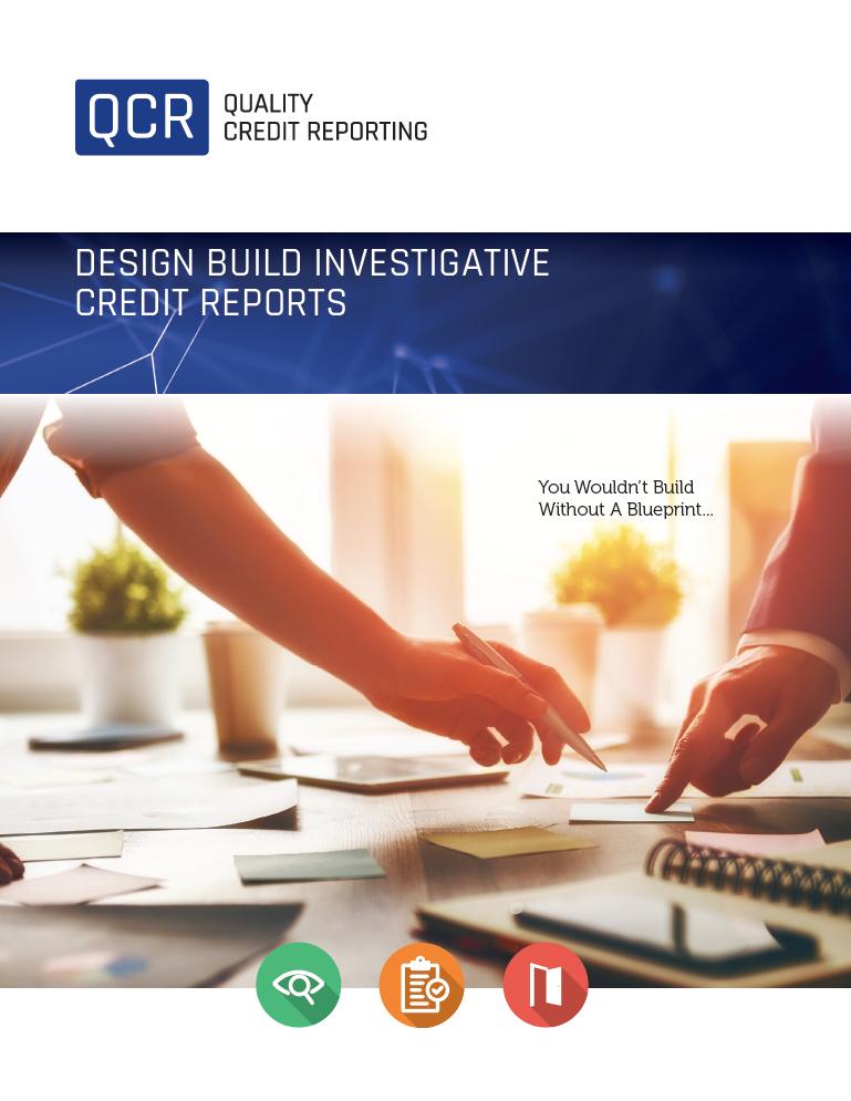 Design Build Investigative Credit Reports